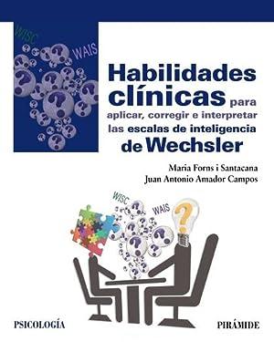 HABILIDADES CLÍNICAS PARA APLICAR, CORREGIR E INTERPRETAR: AMADOR CAMPOS, JUAN