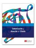 COMUNICACIÓN Y ATENCIÓN AL CLIENTE: LOBATO GÓMEZ, FRANCISCO
