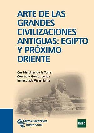 ARTE DE LAS GRANDES CIVILIZACIONES ANTIGUAS : GÓMEZ LÓPEZ, CONSUELO