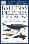 BALLENAS DELFINES Y MARSOPAS: CARWARDINE, MARK
