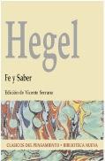 FE Y SABER: O LA FILOSOFÍA DE: HEGEL, GEORG WILHELM