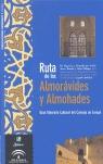 RUTA DE LOS ALMORÁVIDES Y ALMOHADES: AA VV