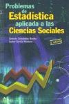 PROBLEMAS ESTADISTICA APLICADA CIENCIAS SOCIALES: SEISDEDOS BENITO, ANTONIO