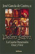 PEDRO FABRO, LA CUARTA DIMENSION ORAR Y VIVIR de GARCIA ...