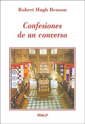 CONFESIONES DE UN CONVERSO: BENSON, ROBERT HUGH