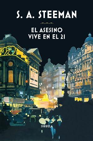 EL ASESINO VIVE EN EL 21.: STEEMAN, STALISNAS-ANDRE