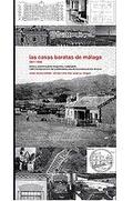 LAS CASAS BARATAS DE MÁLAGA : 1911-1936: AMÉRICA, VICTORIA EUGENIA, LOS GUINDOS, ...
