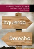 DIFERENCIAS ENTRE LA IZQUIERDA Y LA DERECHA: ALMAGRO BOCANEGRA, JOSE