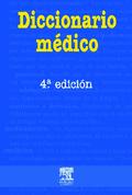 DICCIONARIO MEDICO 4 EDICION: DICCIONARIO MÉDICO