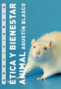 ÉTICA Y BIENESTAR ANIMAL: BLASCO MATEU, AGUSTÍN