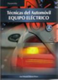 TECNICAS DEL AUTOMOVIL, EQUIPO ELÉCTRICO.: JOSÉ MANUEL ALONSO