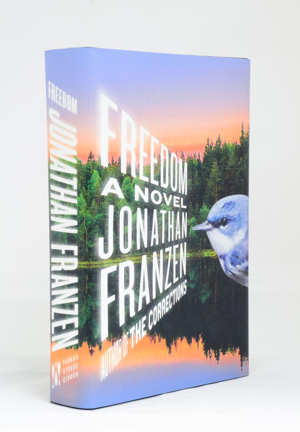 Freedom. A Novel: Franzen, Jonathan