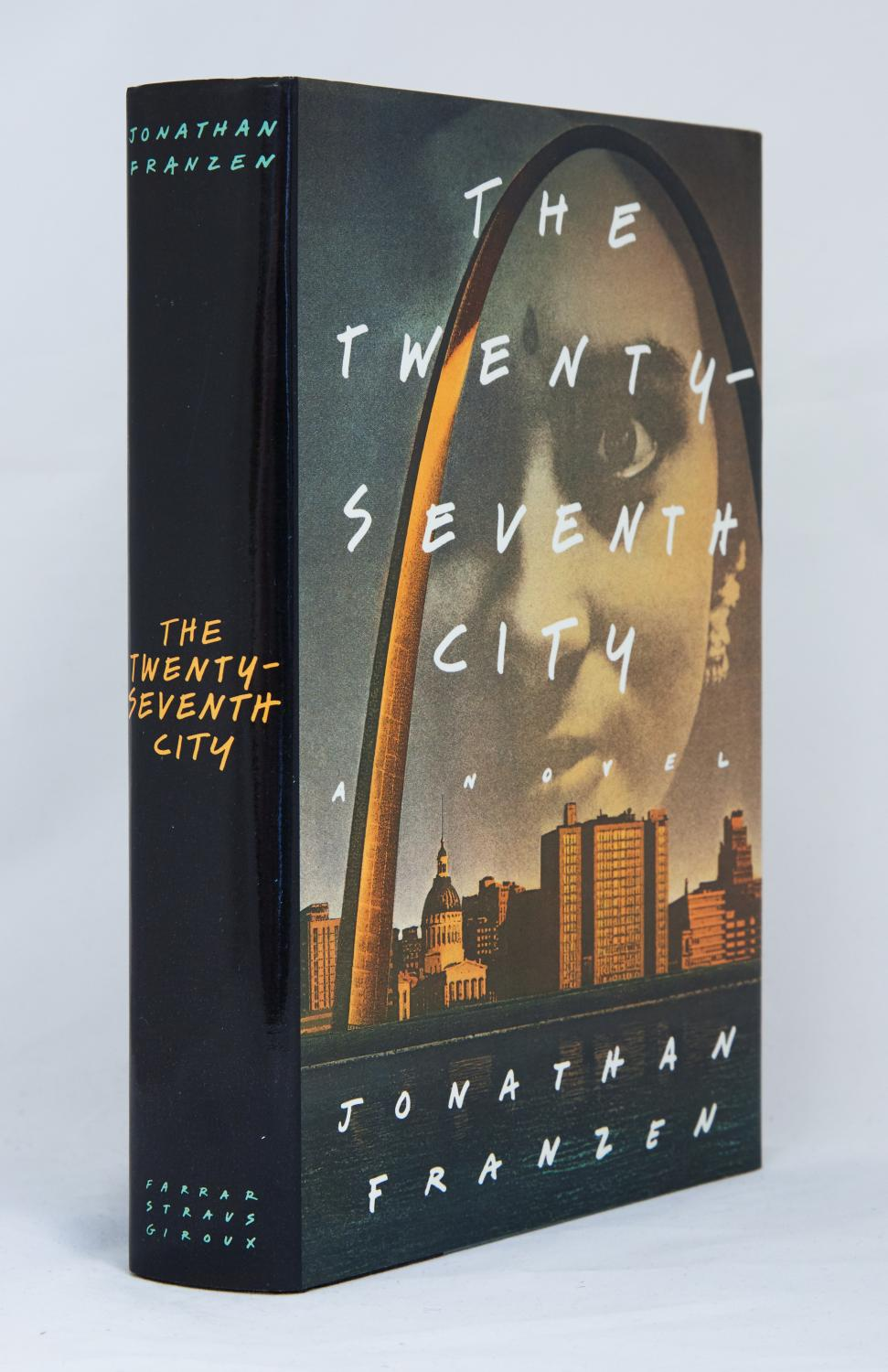 The Twenty-Seventh City. A novel: Franzen, Jonathan
