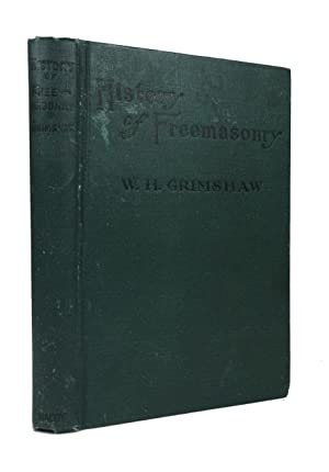Official History of Freemasonry among the Colored: Grimshaw, William Henry,