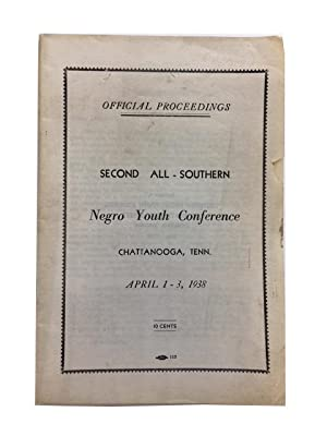 Official Proceedings: All Southern Negro Youth Conference (2nd: 1938) (2nd: 1938: Chattanooga, Tenn...