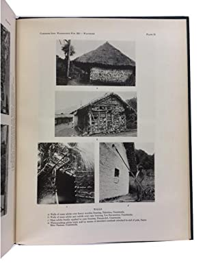 Modern Maya Houses: A Story of Their Archaeological Significance: Wauchope, Robert