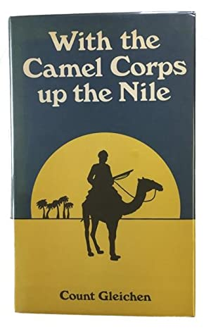 With the Camel Corps Up the Nile: Gleichen, Count