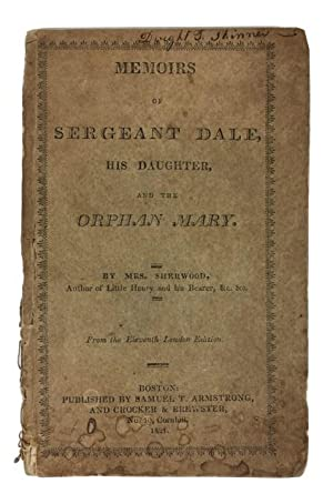 Memoirs of Sergeant Dale, His Daughter, and the Orphan Mary: Sherwood, Mrs