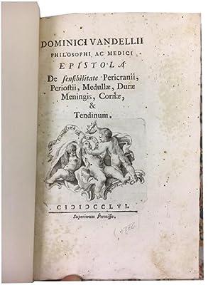 Epistola de Sensibilitate Pericranii Periostii, Medullae, durae Meningis, Corneae, & Tendinum: ...