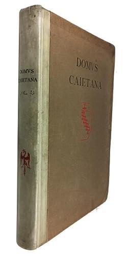 Domus Caietani: Storia Documentata della Famiglia Caetani. Volume Primo (Prima Parte): Medio Evo: ...