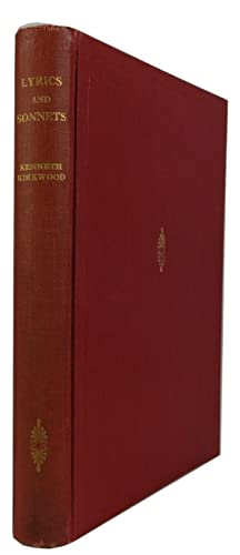 Lyrics and Sonnets: Kirkwood, Kenneth P.