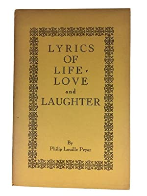 Lyrics of Life, Love and Laughter: Pryor, Philip Louille