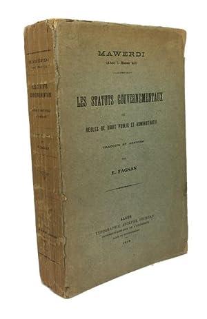Les Statuts Gouvernementaux or Regles de Drout: al-Mawardi, `Ali ibn