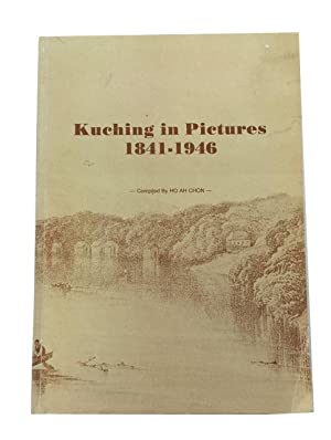 Kuching in Pictures, 1851-1946: Ho, Ah Chon