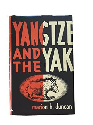 The Yangtze and the Yak: Adventurous Trails in and out of Tibet