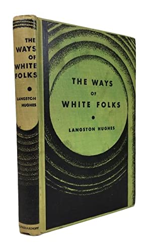 The Ways of White Folks: Hughes, Langston