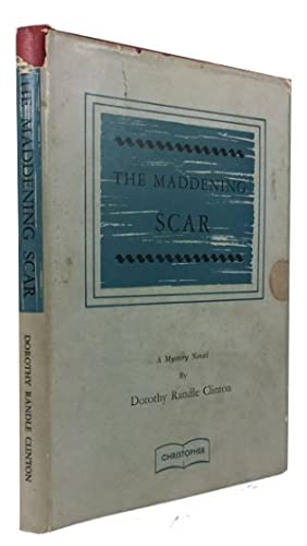 The Maddening Scar: A Mystery Novel