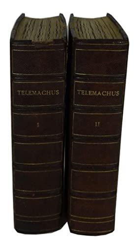 The Adventures of Telemachus, the Son of Ulysses. Translated from the French by Edwin W. Simcox: ...