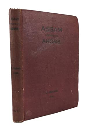 Assam under the Ahoms: Gohain, U. N.