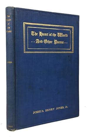 The Heart of the World: Jones, Joshua Henry