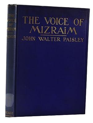The Voice of Mizraim: Paisley, John Walter