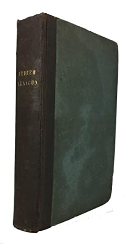 A Complete Hebrew and English Critical and: Roy, W. L.