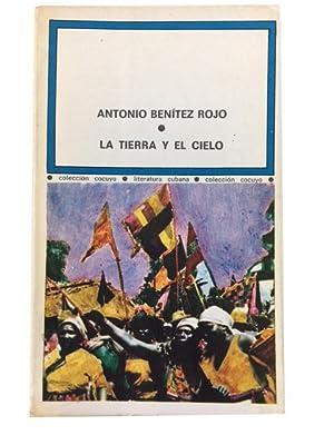 La Tierra y el cielo: Benitez Rojo, Antonio