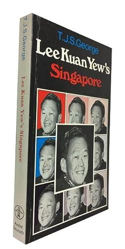 Lee Kuan Yew's Singapore: George, T. J.