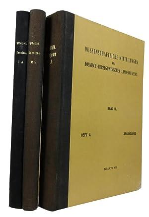 Wissenschaftliche Mitteilungen des Bosnisch-Herzegowinischen Landesmuseums. Heft A.: Bosnisch-Herzegowinischen Landesmuseums