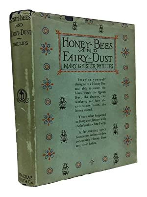 Honey Bees and Fairy Dust: Phillips, Mary Geisler