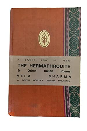 The Hermaphrodite and Other Indian Poems