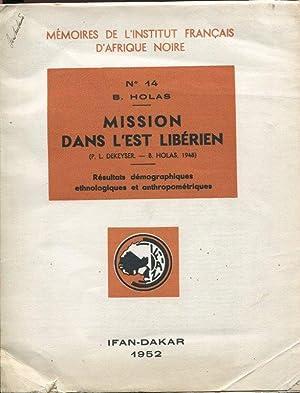 Mission Dans l'Est Liberien (P.-L. Dekeyser, B. Holas, 1948): Resultats Demographiques, ...