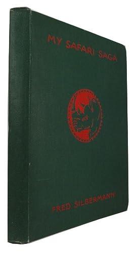 My Safari Saga: Silbermann, Fred