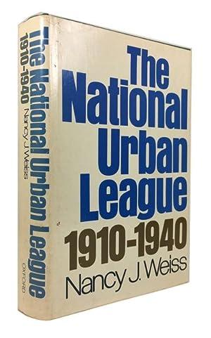 The National Urban League 1910-1940: Weiss, Nancy J.