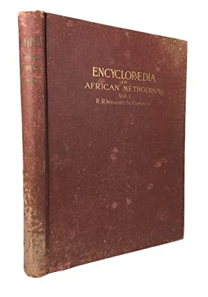 Centennial Encyclopaedia of the African Methodist Episcopal Church, Containing Principally the ...