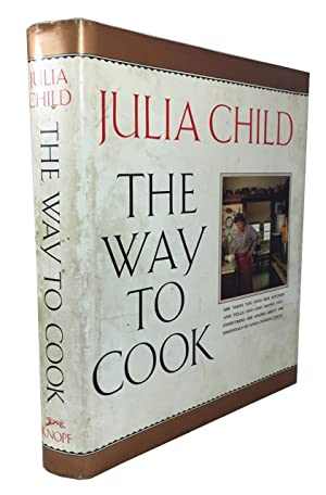 The Way to Cook. [Inscribed First Edition]
