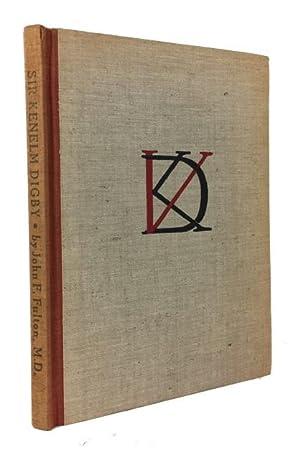 Sir Kenelm Digby; Writer, Bibliophile & protagonist: Fulton, John F.