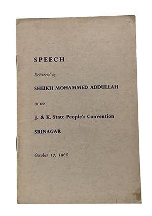Interviews & Speeches, by Sher-i-Kashmir, Sheikh Mohammed: Abdullah, Sheikh Mohammed