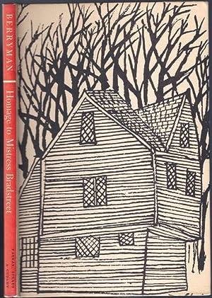Homage to Mistress Bradstreet: BERRYMAN, John (1914-1972)