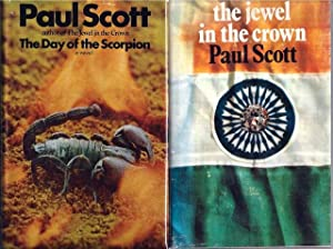 The Raj Quartet, comprising] The Jewel in the Crown; The Day of the Scorpion; The Towers of Silence...